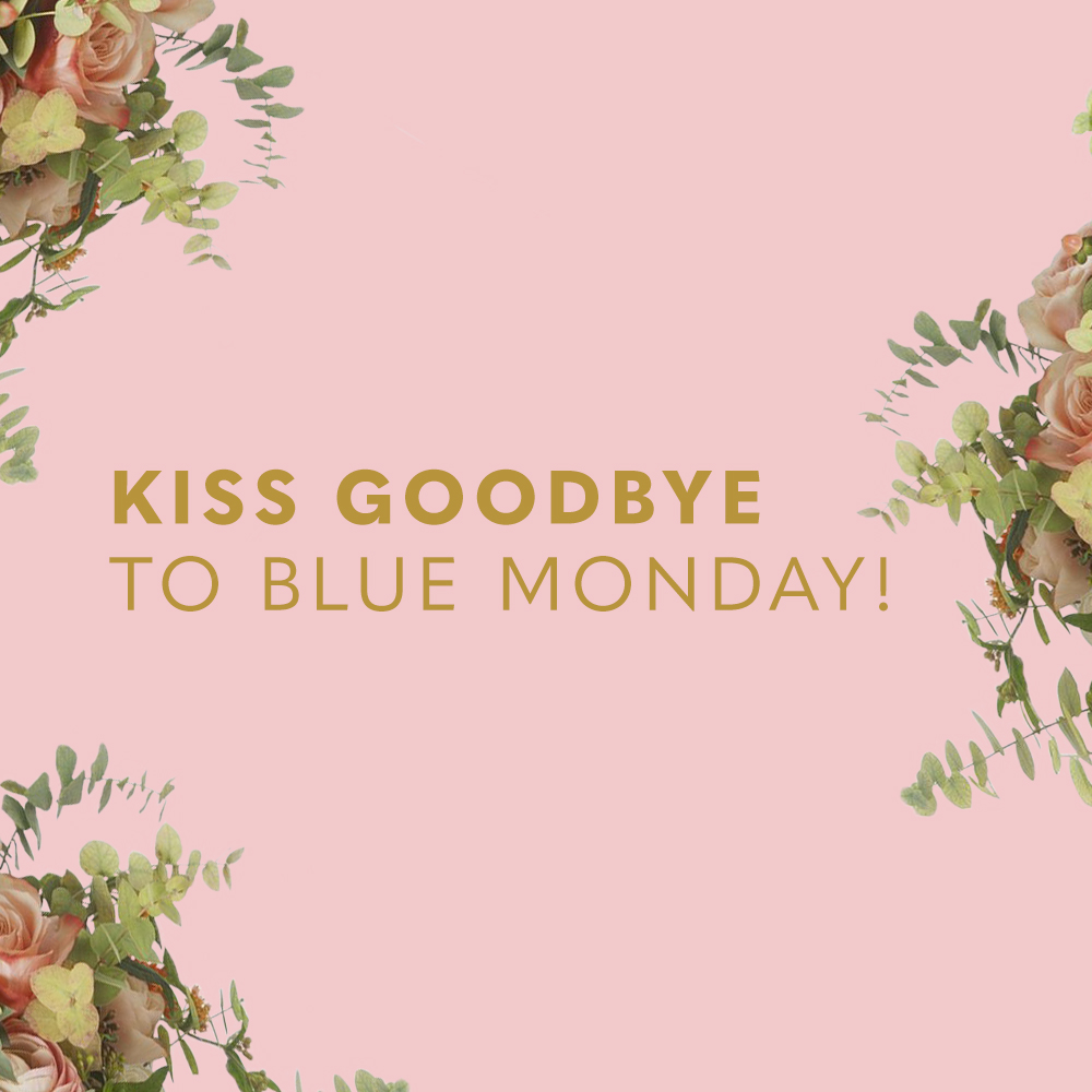 Kiss Goodbye To Blue Monday!
