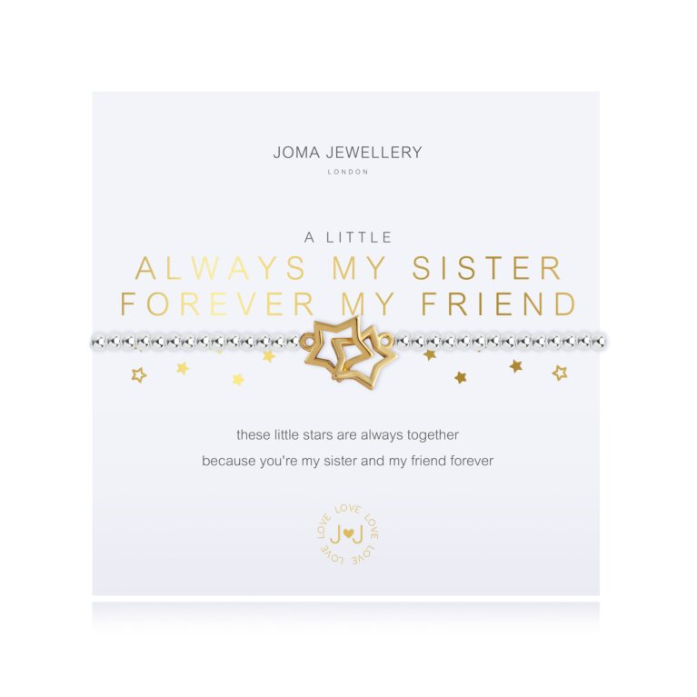 A Little Always My Sister, Forever My Friend Bracelet