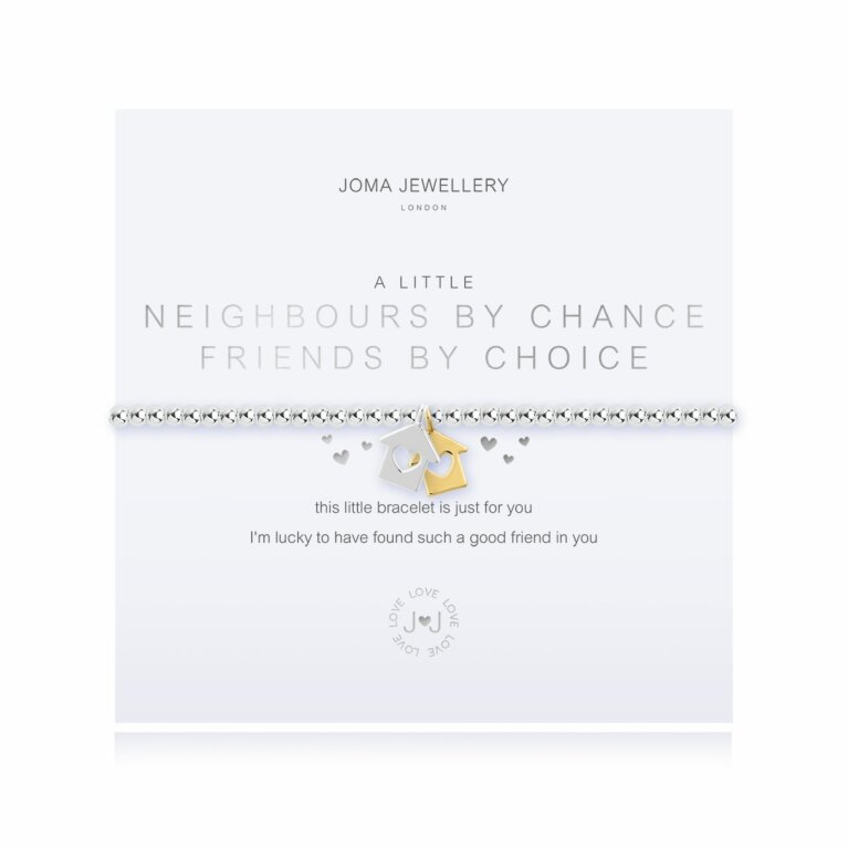 a little Neighbours by Chance Friends By Choice Bracelet