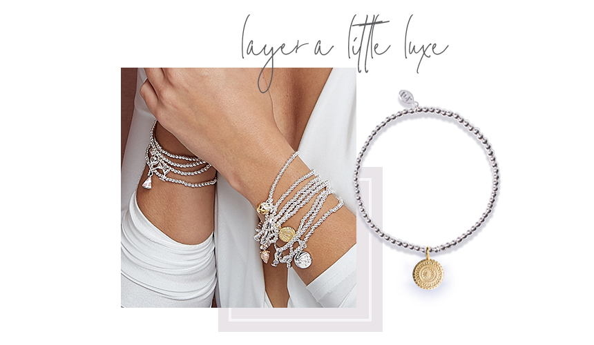 layer a little luxe