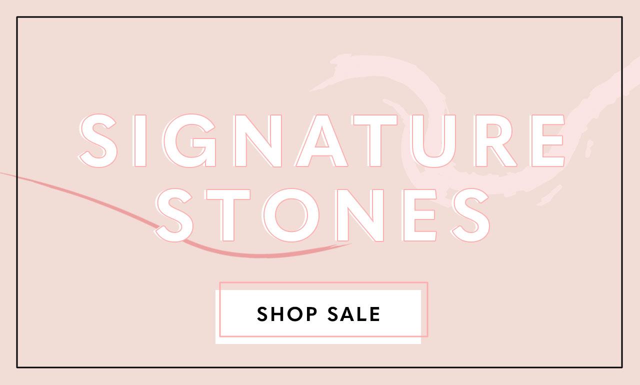 Signature Stones Sale